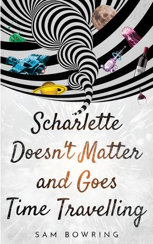 Cover Art for Scharlette Doesn't Matter and Goes Time Travelling