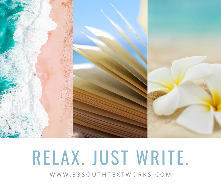 Relax. Just write.